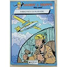 SANDY ET HOPPY N°5 - PARALYSES EN PLEIN CIEL - EDITIONS COMIC STRIP