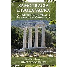 Samotracia l'Isola Sacra: Un Affascinante Viaggio Iniziatico e di Conoscenza