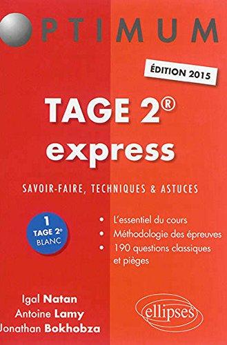 Tage 2 express : Savoir-faire, techniques et astuces par Igal Natan, Antoine Lamy, Jonathan Bokhobza