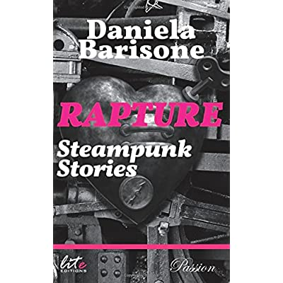Rapture. Steampunk Stories