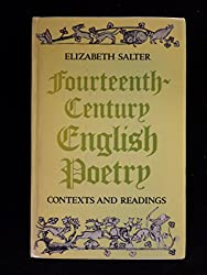Fourteenth Century English Poetry: Contexts and Readings