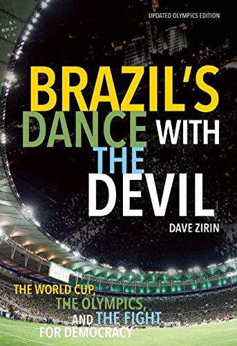 Brazil's Dance with the Devil: The World Cup, the Olympics, and the Fight for Democracy por Dave Zirin