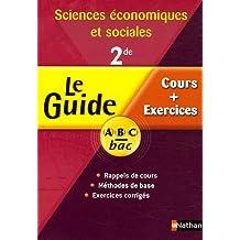 Sciences économiques et sociales 2e : Cours et exercices