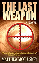 The Last Weapon: A Novel (English Edition)