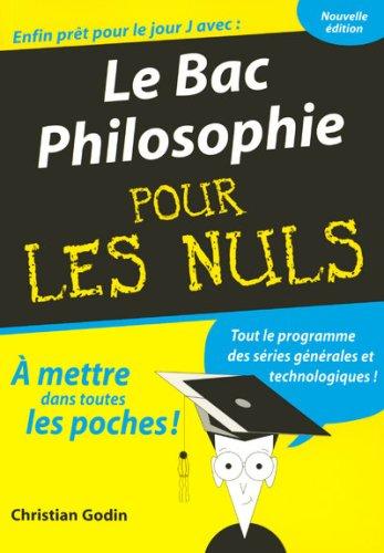 Le Bac Philosophie pour les Nuls par Christian Godin