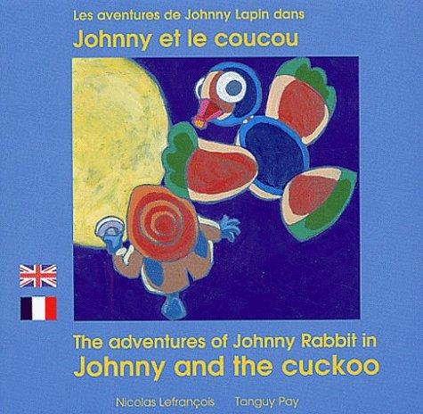 P'tit Bili: livres bilingues pour enfants: Johnny et le coucou/Johnny and the cu par Theodor Storm