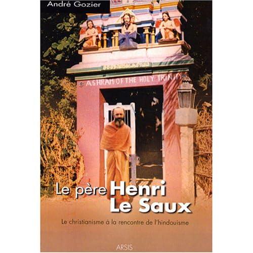 Le père Henri Le Saux à la rencontre de l'hindouisme
