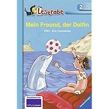 Mein Freund, der Delfin (Leserabe - 2. Lesestufe)