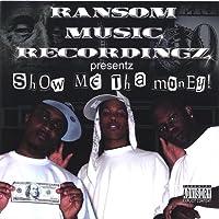 Show Me Tha Money 2006 [Explicit]