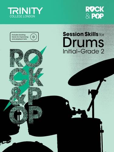 Session Skills for Drums Initial-Grade 2 por Trinity College London