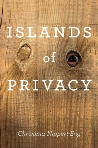 Islands of Privacy by Nippert-Eng, Christena E. (2010) Paperback