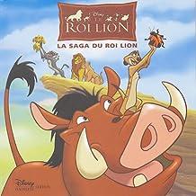 La Saga du roi lion