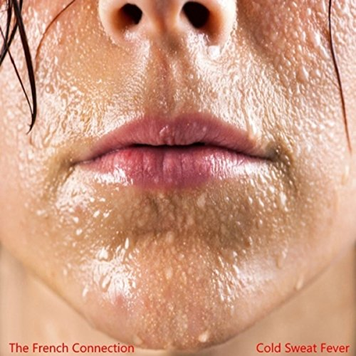 Cold Sweat Fever