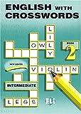 English with crosswords. Per la Scuola media: 2