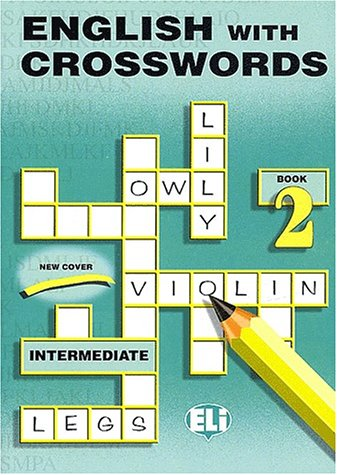 English with crosswords. Per la Scuola media: 2