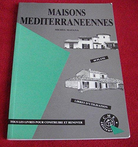 Maisons méditerranéens par Laurence Janin
