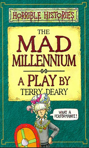 The mad millennium : a play