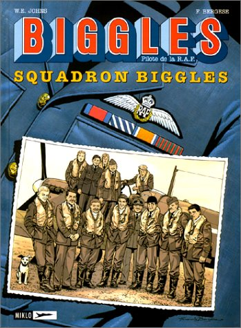 Biggles, tome 6 : Squadron Biggles