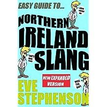 Easy Guide to...Northern Ireland Slang (English Edition)