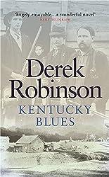 Kentucky Blues (CASSELL MILITARY PAPERBACKS) by Derek Robinson (2003-04-10)