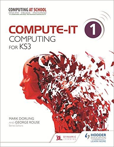 Compute-IT: Student's Book 1 - Computing for KS3 por Mark Dorling