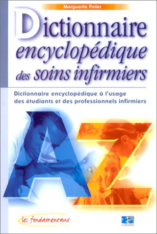 Dictionnaire encyclopédique des soins i...