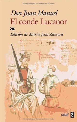 Conde Lucanor, El (Biblioteca Edaf nº 286) por Juan Manuel [Don] Infante de Castilla