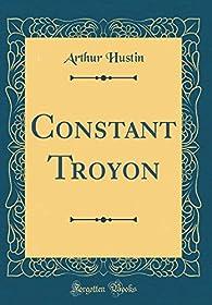 Constant Troyon - Les Artistes Célèbres par Arthur Hustin