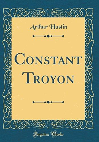 Constant Troyon (Classic Reprint)