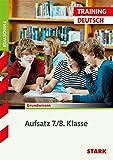 Training Realschule - Deutsch Aufsatz 7./8. Klasse