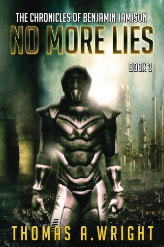 The Chronicles of Benjamin Jamison No More LIes Book 3