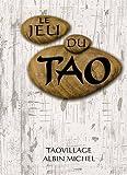 Le Jeu du Tao Coffret en 2 volumes - Le Livre du Jeu du Tao ; Tao le jeu