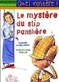 """Afficher """"Le Mystère du slip panthère"""""""