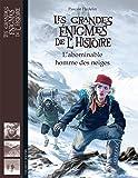 L'abominable homme des neiges (Les grandes énigmes de l'Histoire) (French Edition)