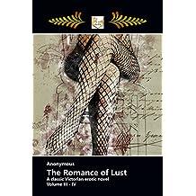 The Romance of Lust - A Classic Victorian Erotic Novel: Volume III - IV