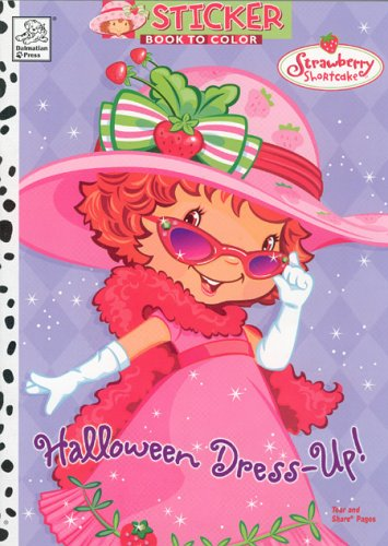 Strawberry Shortcake: Halloween Dress Up! [With Stickers]