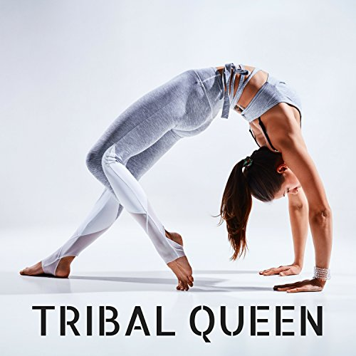 Tribal Queen - Ideal Lounge Music Compilation for Workout, Joggin and Fitness
