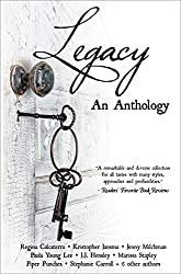 Legacy: An Anthology (English Edition)