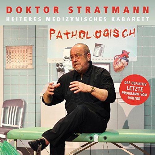 Doktor Stratmann-Pathologisch-DE-2CD-FLAC-2016-NBFLAC Download