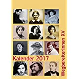 Kalender 2017: Wegbereiterinnen XV