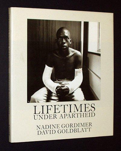 Lifetimes: Under Apartheid par Nadine Gordimer