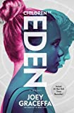 Children of Eden: A Novel (Eden 1)