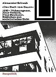 Das Buch vom Bauen (1930) (Bauwelt Fundamente)