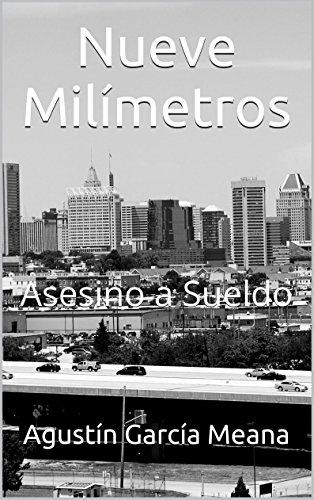 Portada del libro Nueve Milímetros: Asesino a Sueldo