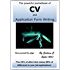 The powerful pocketbook of CV and Application Form Writing: 'The 20% of effort that makes 80% of difference to your job applications'