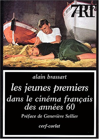 Les jeunes premiers dans le cinéma français des années soixante
