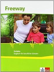 Freeway Soziales / Schülerbuch: Englisch für berufliche Schulen / Englisch für berufliche Schulen