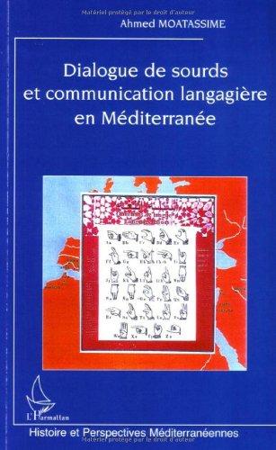 Dialogue de Sourds et Communication Langagiere