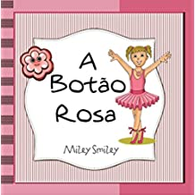 """Livros para crianças de 3-7 anos: """"A Botão Rosa"""" (história de ninar para crianças) (Portuguese Edition)"""