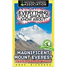 Everything You Should Know About: Magnificent Mount Everest (English Edition)